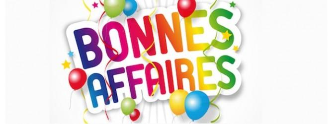 Promotions / Bonnes Affaires
